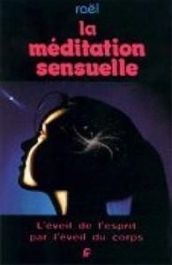 Méditation sensuelle