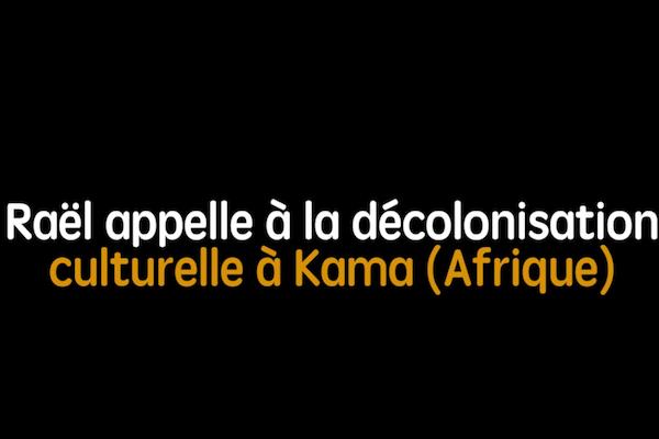 Decolonisation culturelle afrique raelien rael elohim ambassade ovni