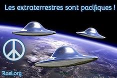 extraterrestre extraterrestres pacifiques raélien ambassade 7 Octobre 13 decembre 2016 elohim rael