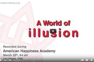 un monde d'illusions - Académie du Bonheur à Las Vegas