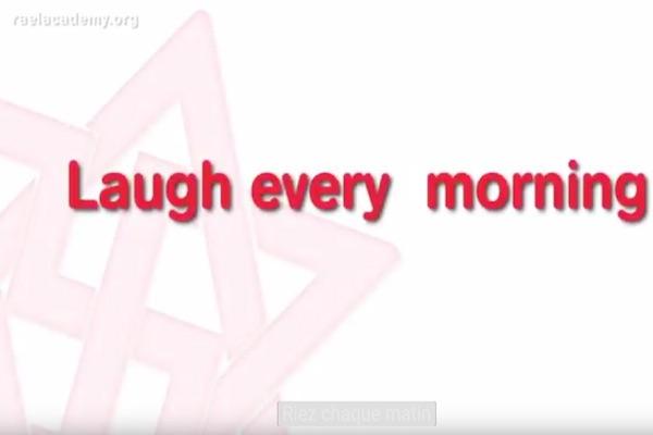 riez chaque matin