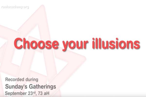 choisir ses illusions