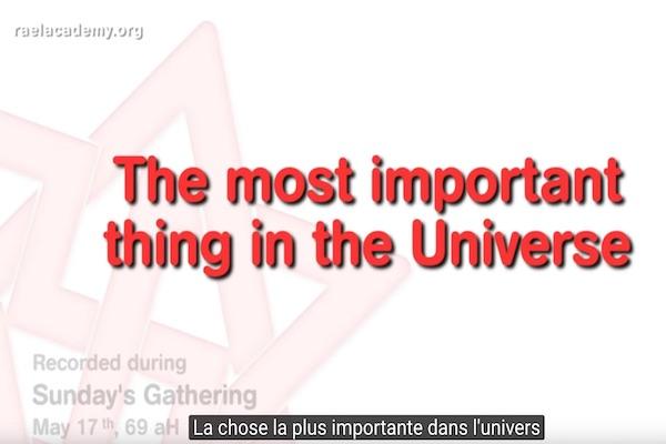 la plus importante chose dans l'univers