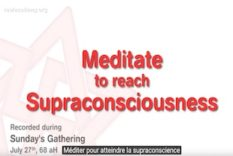 méditons pour atteindre la supra-conscience