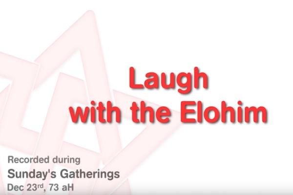 Rire avec les Elohim