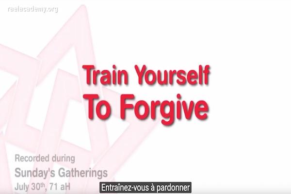 entraînez-vous au pardon - pardonner