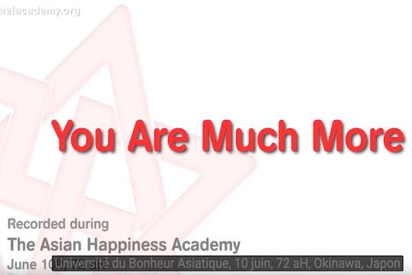 Vous êtes bien plus que votre cerveau pensant. l'Académie du Bonheur