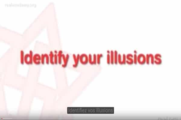 identifiez vos illusions