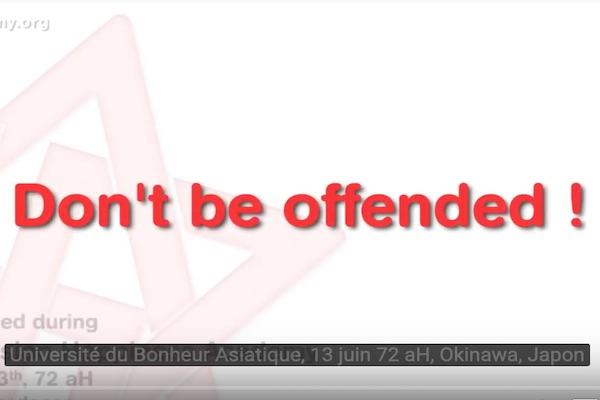 ne soyez pas offensés