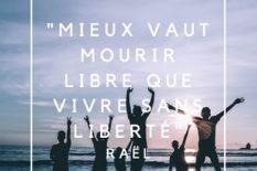 vivre sans liberté