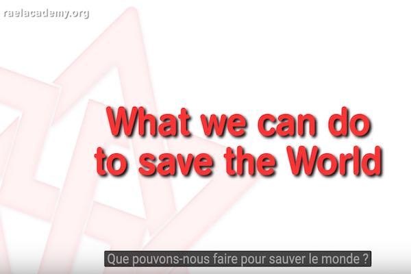 que faire pour sauver le monde ?