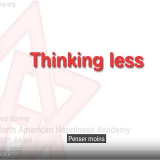 Pensez moins