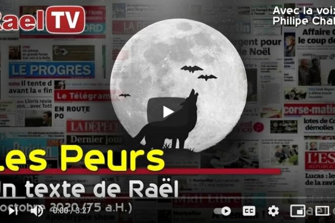 Les Peurs-texte de Raël-12 octobre 75aH