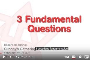 3 questions fondamentales